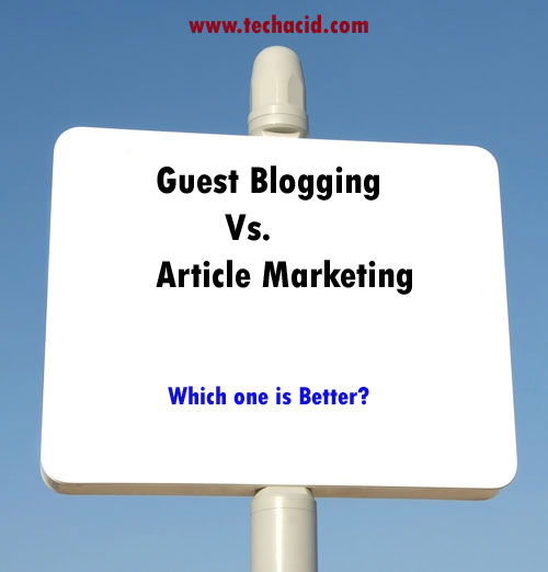 Guest Blogging Vs. Article Marketing
