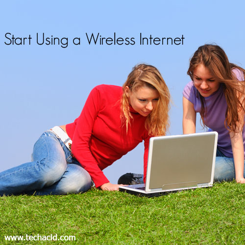 3 Reasons You Need to Start Using a Wireless Internet