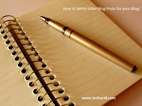 How to Write Killer Blog Post?