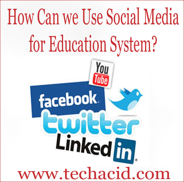 Social Media For Education System