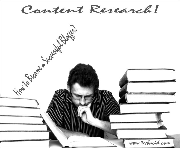 Content Research - How to Become a Successful Blogger?