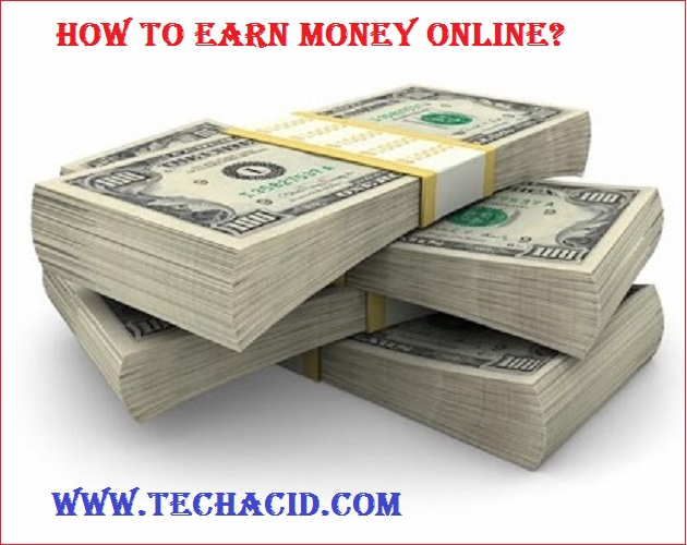 How to Earn Money Online?