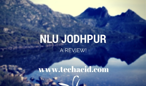 NLU Jodhpur- a Review