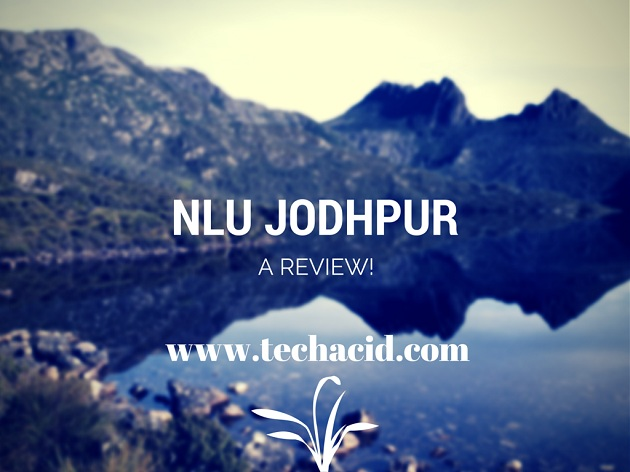 NLU Jodhpur - A Review