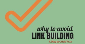 Why to Avoid Link Building?