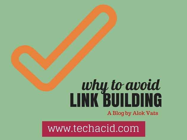 Why to Avoid Link Building