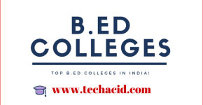 Best B.ed Colleges in India!