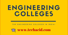 Top Engineering colleges in India!