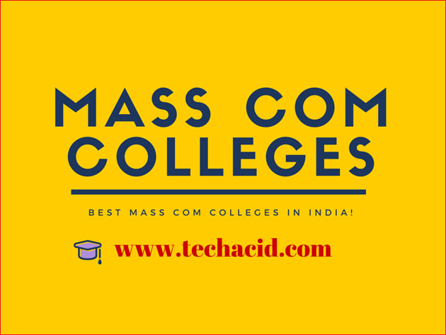 Best Mass Com Colleges in India!