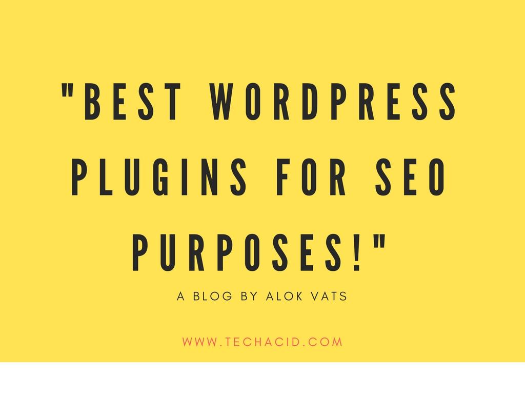 Best WordPress Plugins for SEO Purposes!